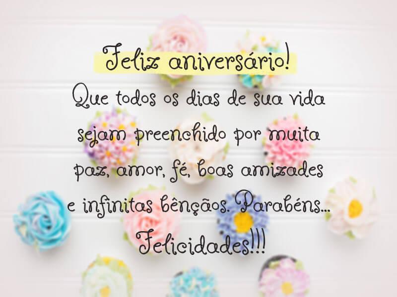Feliz aniversário! Que todos os dias de sua vida sejam preenchidos por muita paz