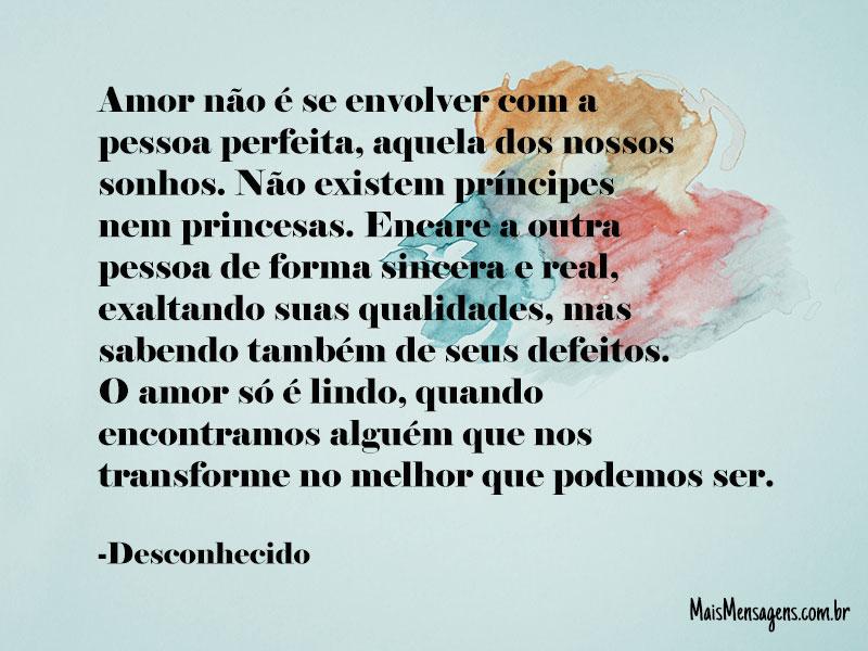O Amor Só é Lindo Quando Encontramos Alguém Que Nos: Amor Não é Se Envolver Com A Pessoa Perfeita...