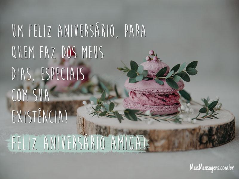 Um feliz aniversário, para quem faz dos meus dias especiais